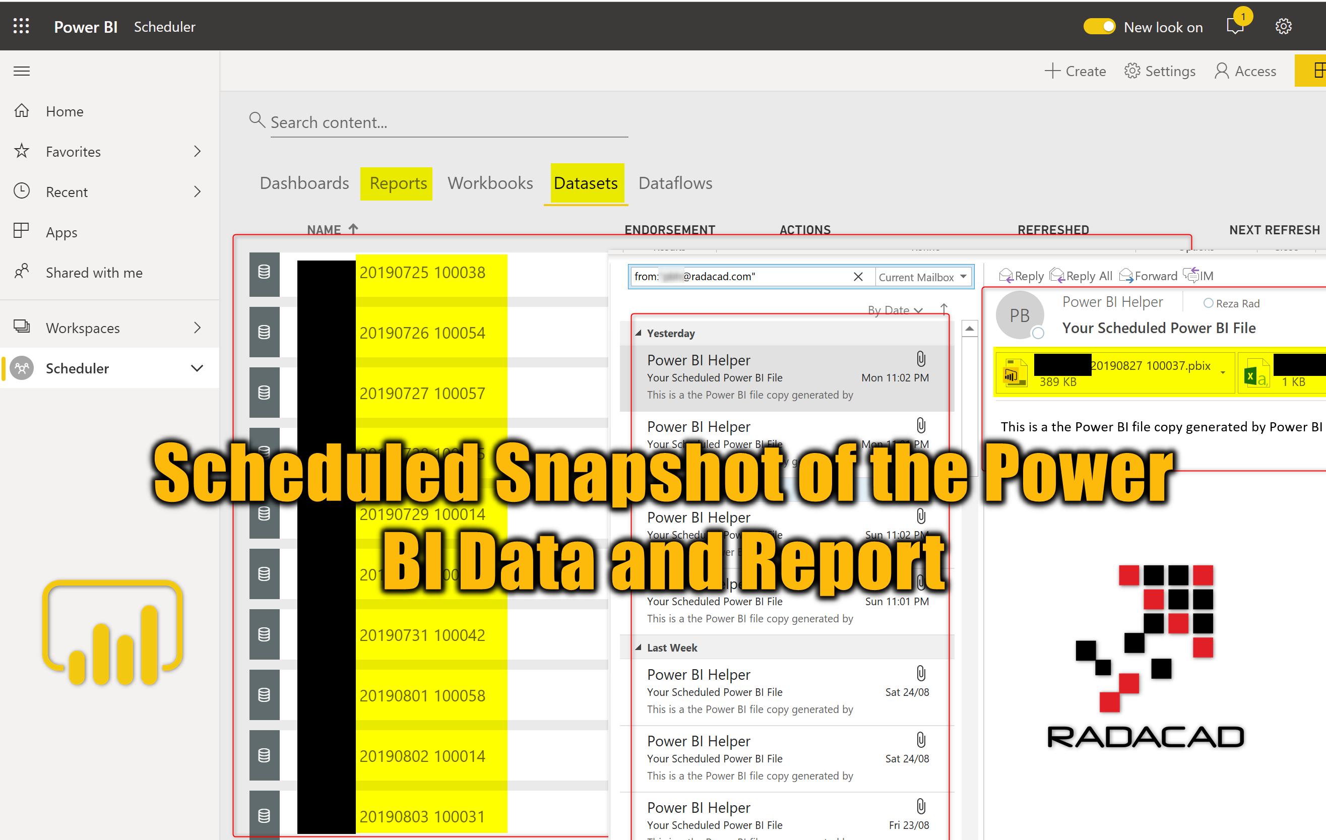 Scheduled Snapshot of the Power BI Data and Report
